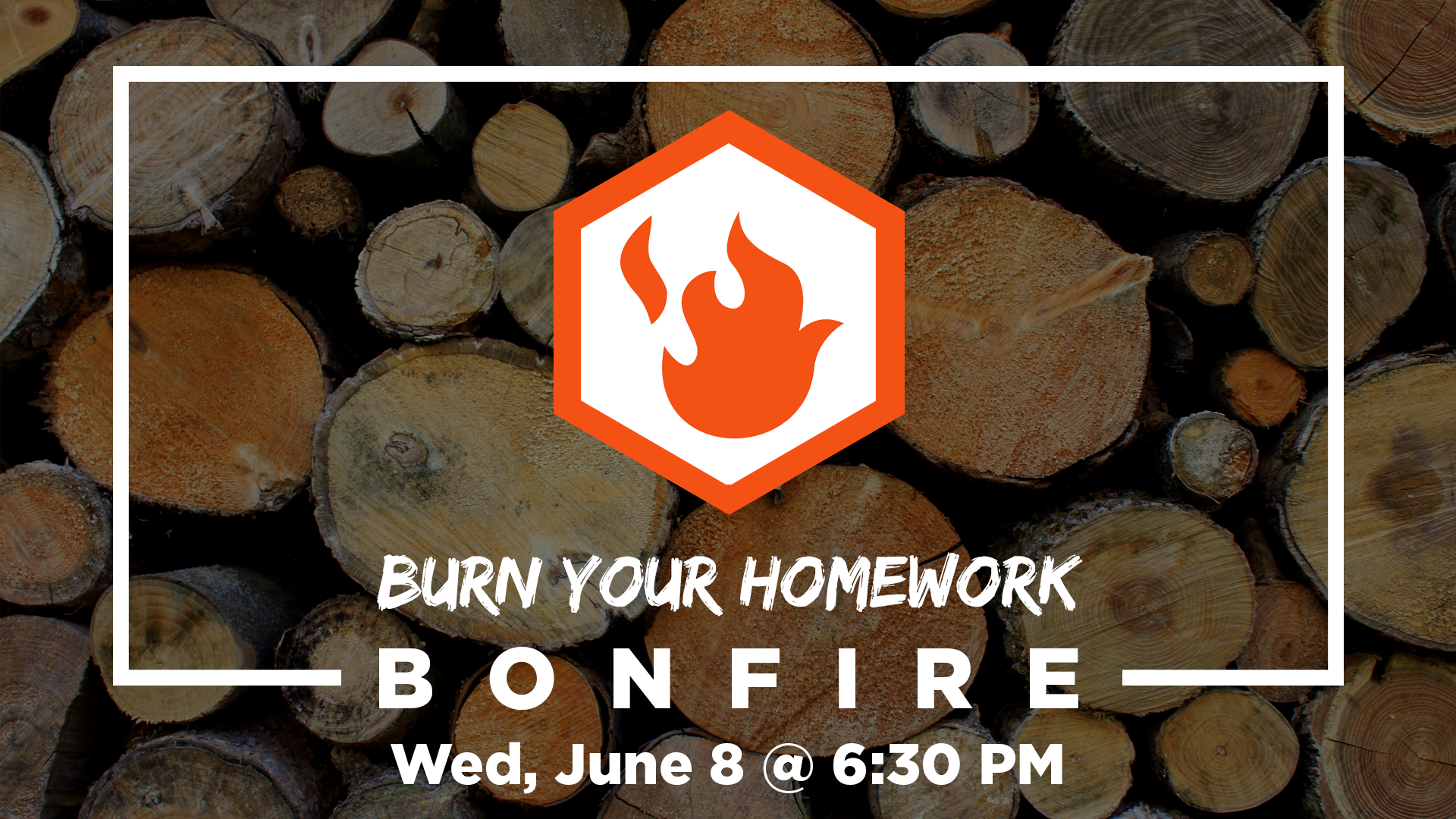 Burn Your Homework Bonfire