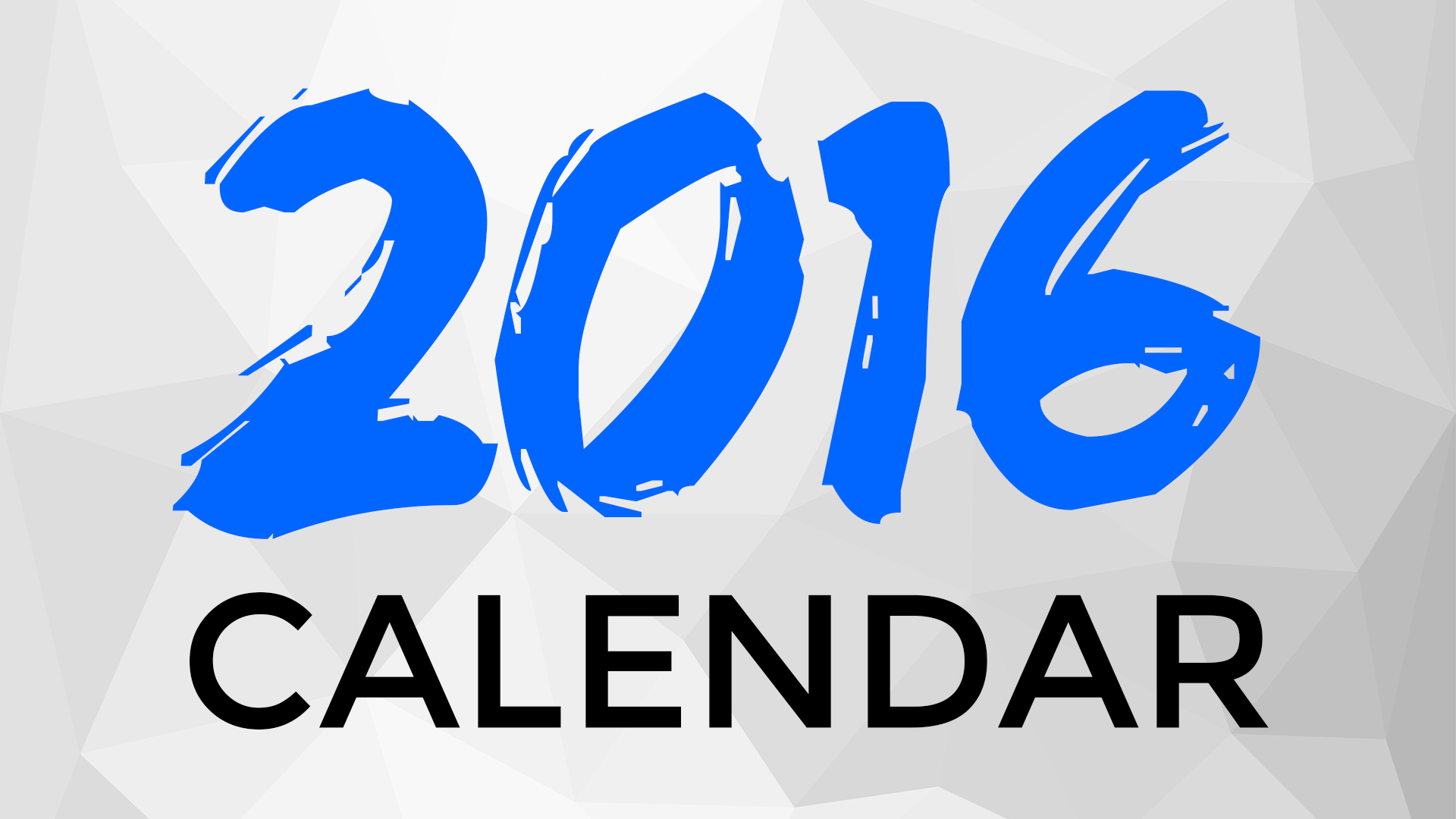 2016 Calendar / Save the Dates